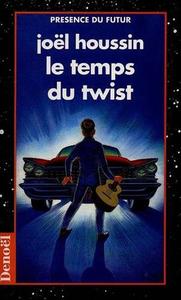 LE TEMPS DU TWIST