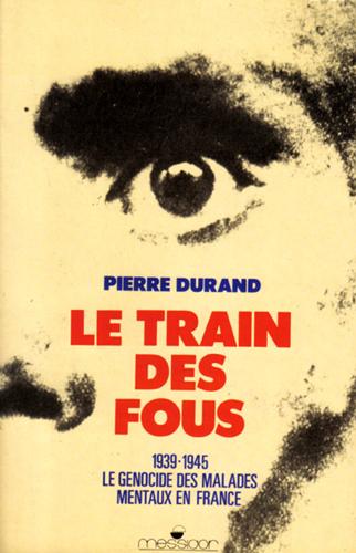 LE TRAIN DES FOUS