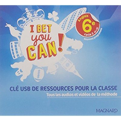 BET YOU CAN ! 6E CLE USB DE RESSOURCES CLASSE 2017