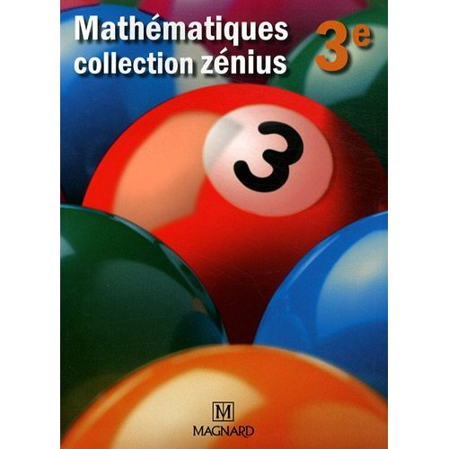 ZENIUS MATHEMATIQUES 3E GRAND FORMAT