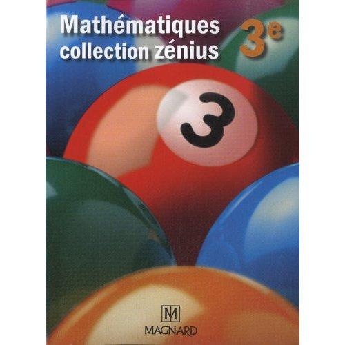 ZENIUS MATHEMATIQUES 3E PETIT FORMAT
