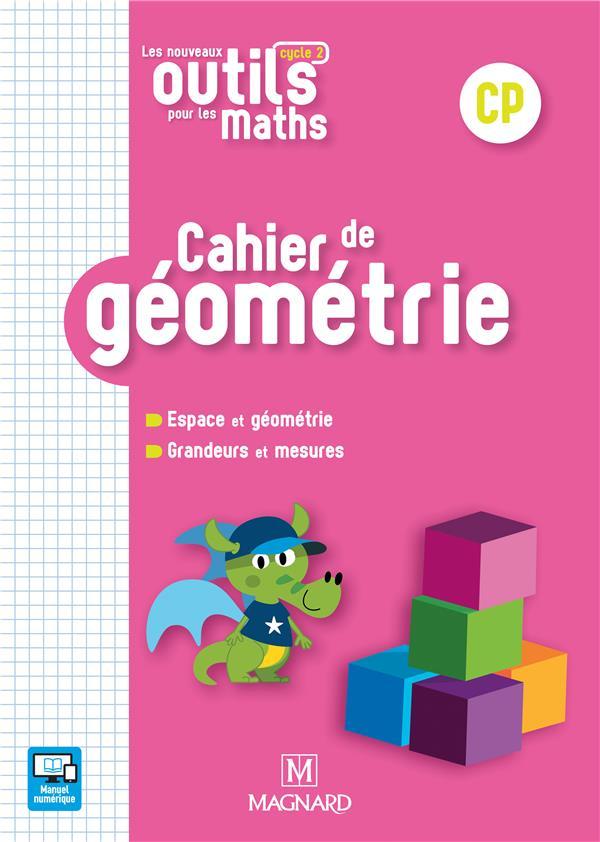 NOUVEAUX OUTILS POUR LES MATHS CP 2018 CAHIER DE GEOMETRIE (LES)