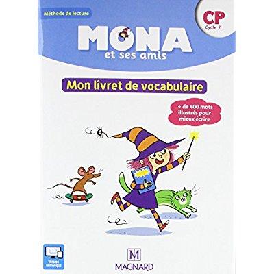 MONA ET SES AMIS CP (2018) MON LIVRET DE VOCABULAIRE
