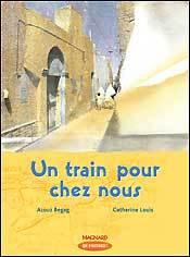 UN TRAIN POUR CHEZ NOUS