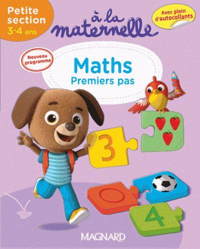 2016 A LA MATERNELLE MATHS PS 3 - 4 ANS PREMIER PAS