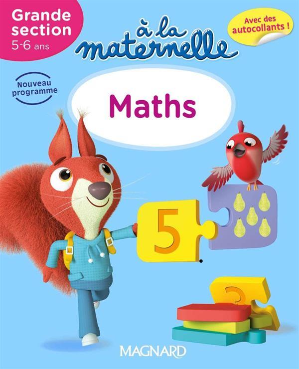 2016 A LA MATERNELLE MATHS GS 5 - 6 ANS