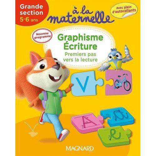 2016 A LA MATERNELLE GRAPHISME ECRITURE GS 5 - 6 ANS