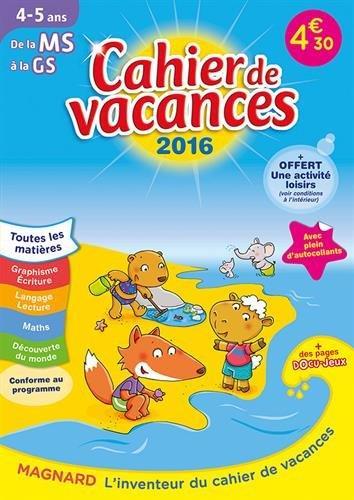 2016 CAHIERS DE VACANCES J'ENTRE EN GS 4 5 ANS