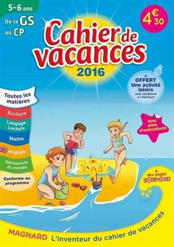 2016 CAHIERS DE VACANCES DE LA GS AU CP 5 6 ANS
