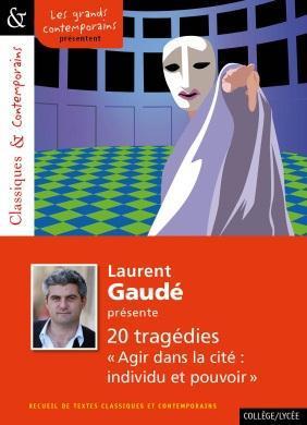 N.172 LAURENT GAUDE PRESENTE 13 TRAGEDIES