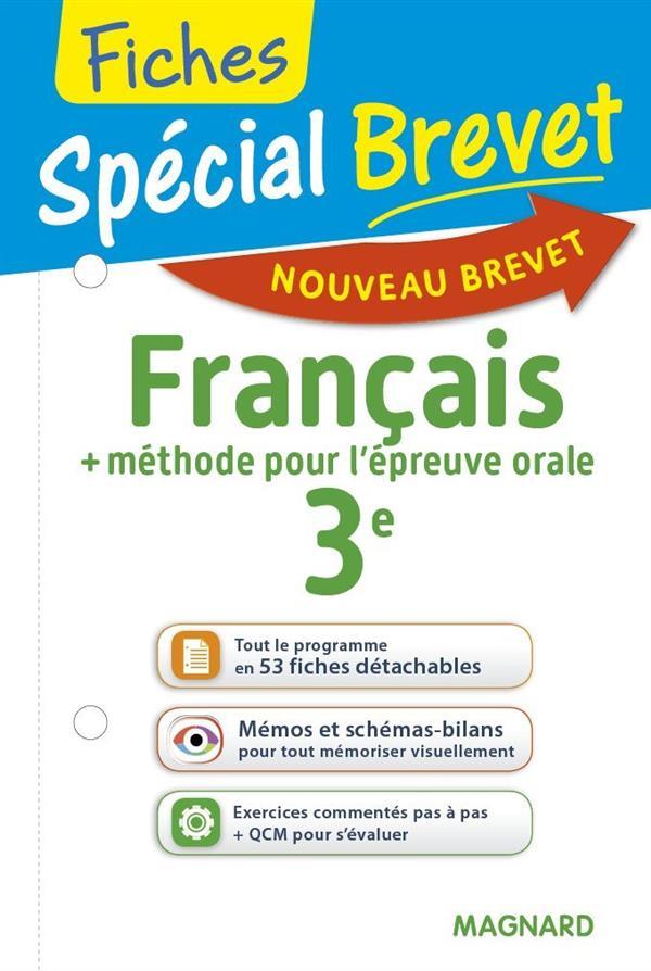 2016 SPECIAL BREVET FICHES FRANCAIS 3E + METHODE POUR L'EPREUVE ORALE
