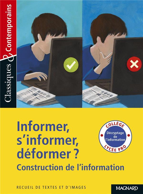 INFORMER S'INFORMER DEFORMER C&C N 187