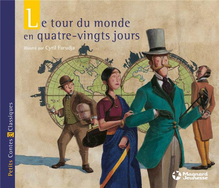 TOUR DU MONDE EN 80 JOURS (LE)