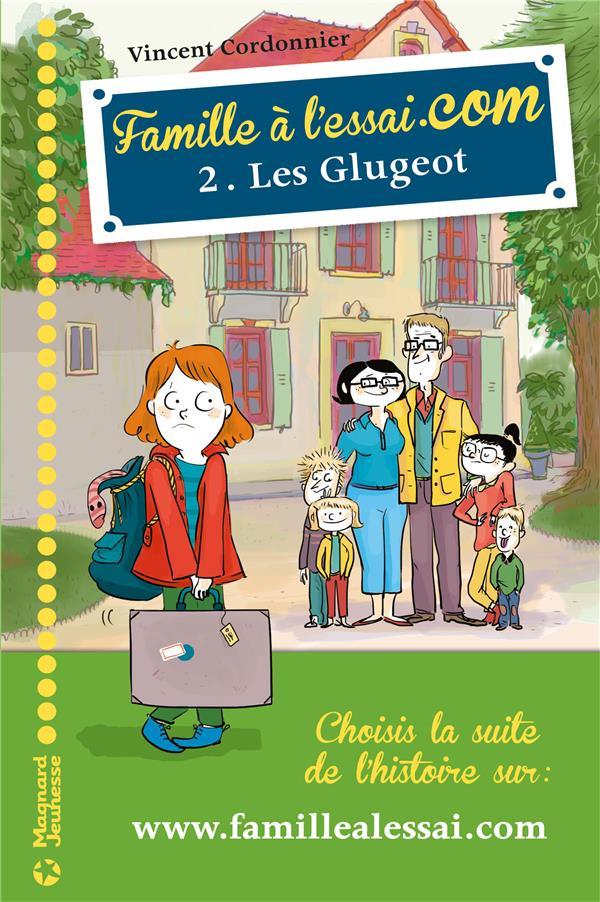FAMILLE A L'ESSAI.COM T2 LES GLUGEOT