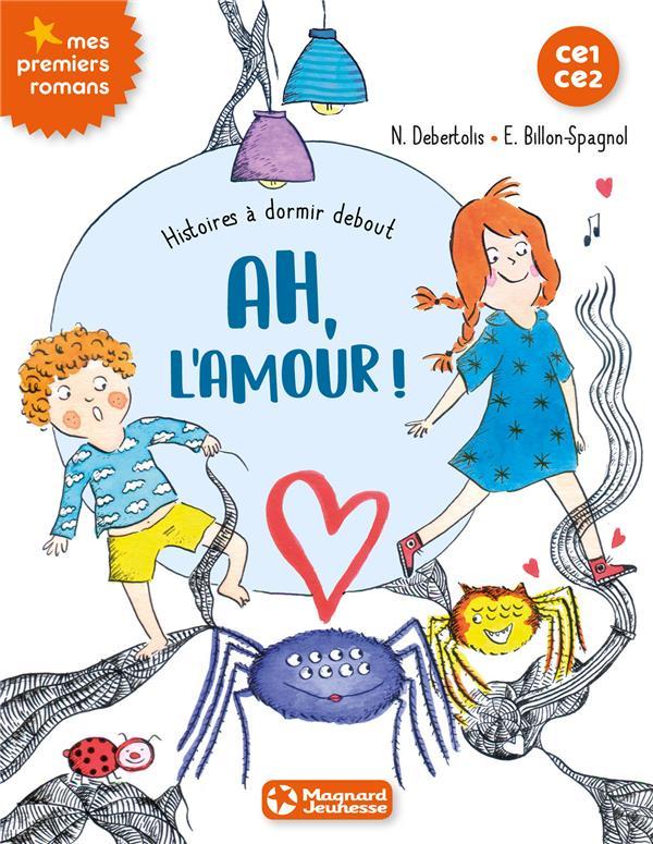 HISTOIRES A DORMIR DEBOUT AH L'AMOUR ! TOME 3