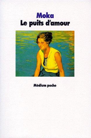 PUITS D AMOUR (LE)