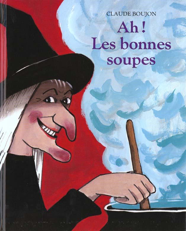 AH LES BONNES SOUPES
