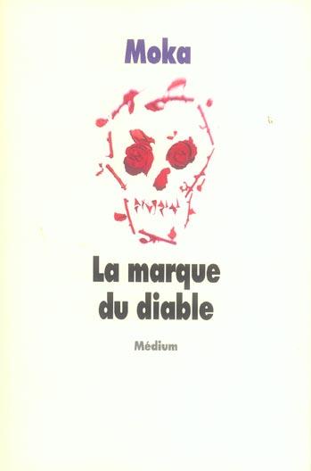 MARQUE DU DIABLE (LA)