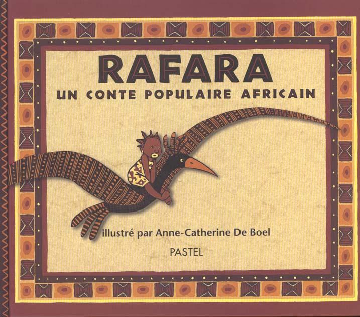 RAFARA - UN CONTE POPULAIRE AFRICAIN
