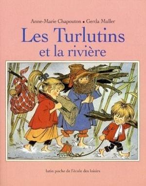 TURLUTINS ET LA RIVIERE (LES)