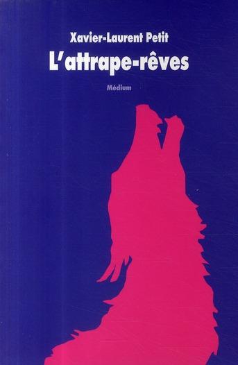 L'ATTRAPE REVES