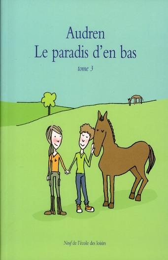 PARADIS D EN BAS TOME 3