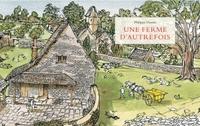 FERME D AUTREFOIS (UNE) NOUVELLE EDITION