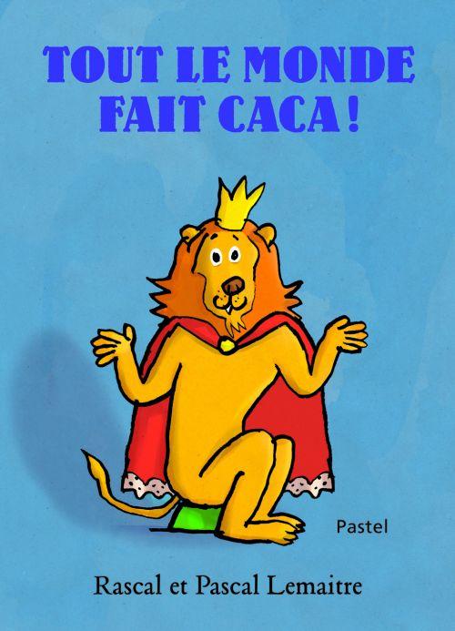 TOUT LE MONDE FAIT CACA