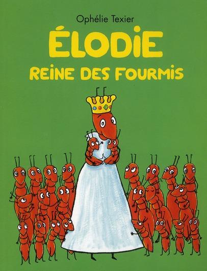ELODIE REINE DES FOURMIS