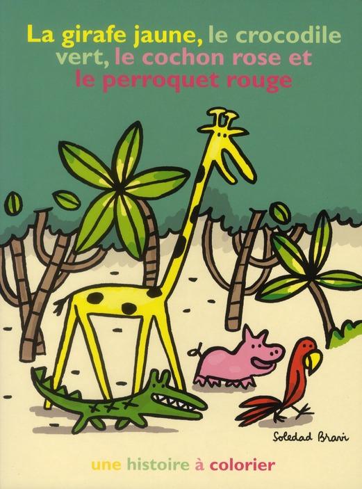 GIRAFE JAUNE LE CROCODILE VERT LE COCHON