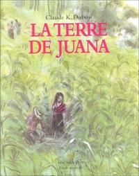 TERRE DE JUANA (LA) NOUVELLE EDITION