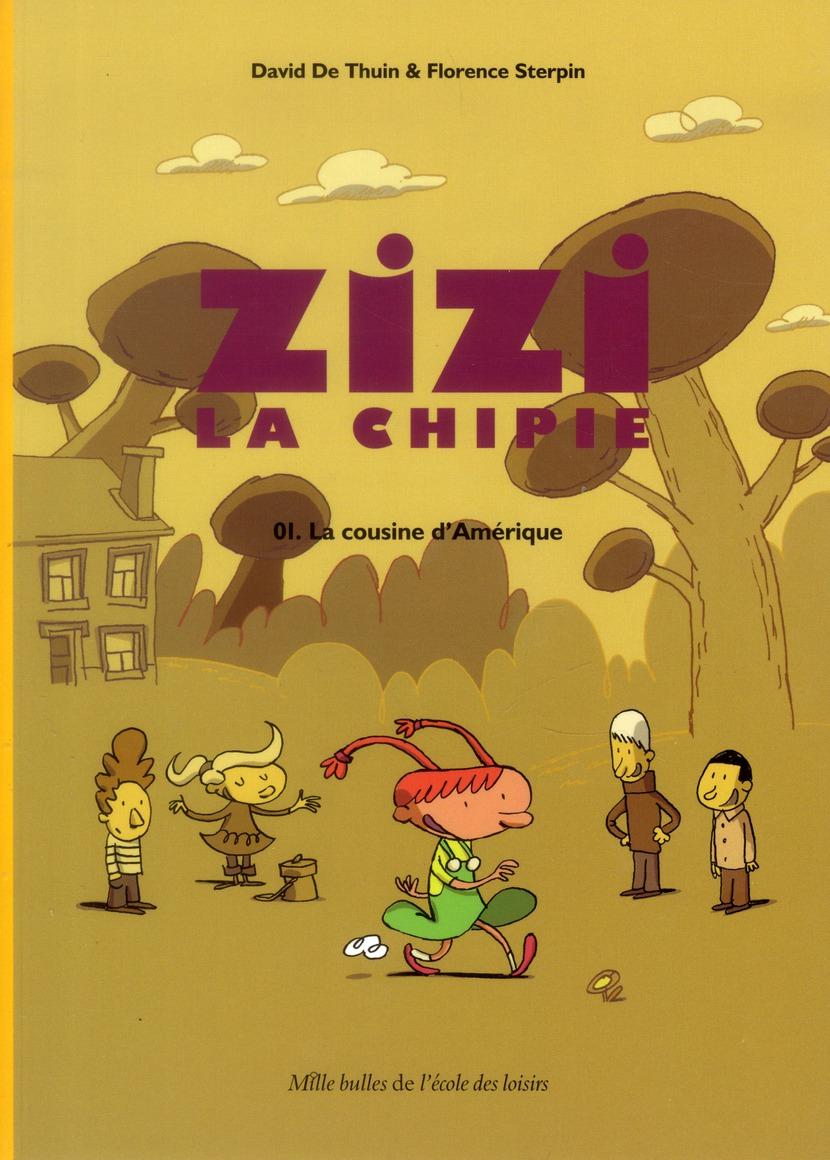 ZIZI LA CHIPIE LA COUSINE D AMERIQUE