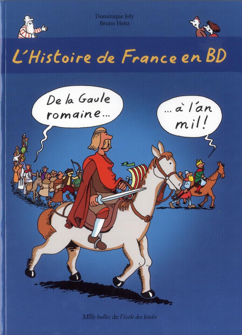 HISTOIRE DE FRANCE EN BD (L') 2 DE LA GAULE ROMAINE A L'AN MIL