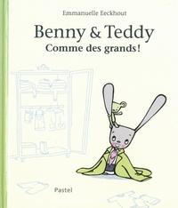 BENNY ET TEDDY COMME DES GRANDS