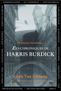 CHRONIQUES DE HARRIS BURDICK (LES)