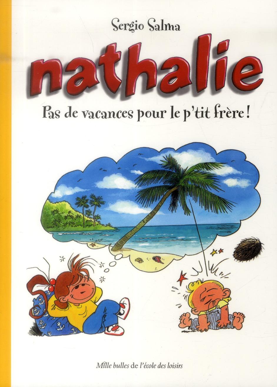 NATHALIE PAS DE VACANCES POUR LE PETIT