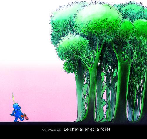 CHEVALIER ET LA FORET (LE)