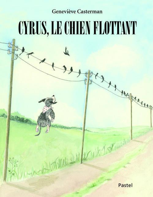 CYRUS LE CHIEN FLOTTANT