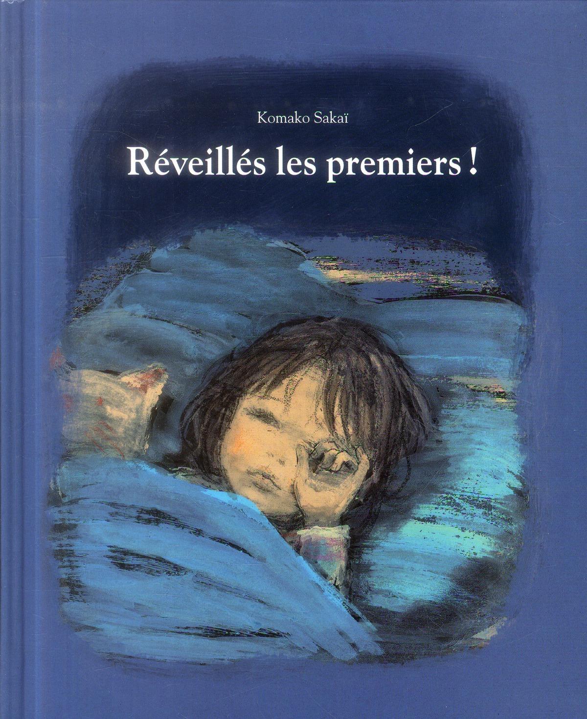 REVEILLES LES PREMIERS