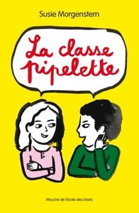 LA CLASSE PIPELETTE