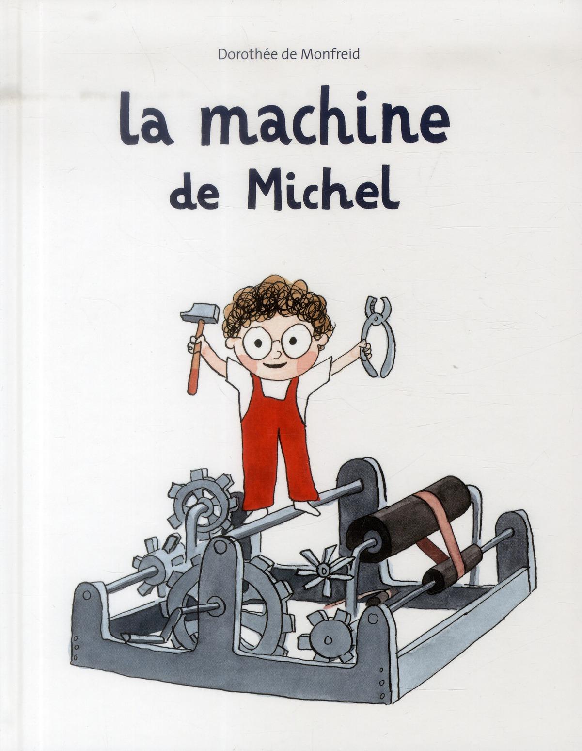 MACHINE DE MICHEL (LA)