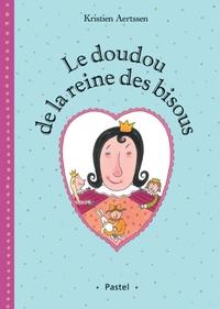 DOUDOU DE LA REINE DES BISOUS (LE)