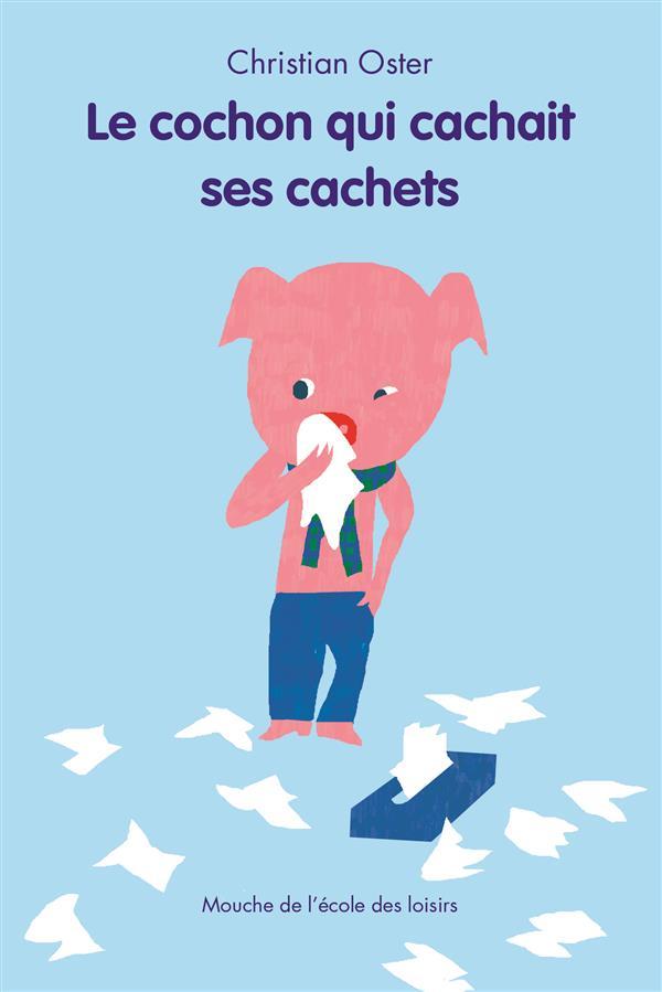 LE COCHON QUI CACHAIT SES CACHETS