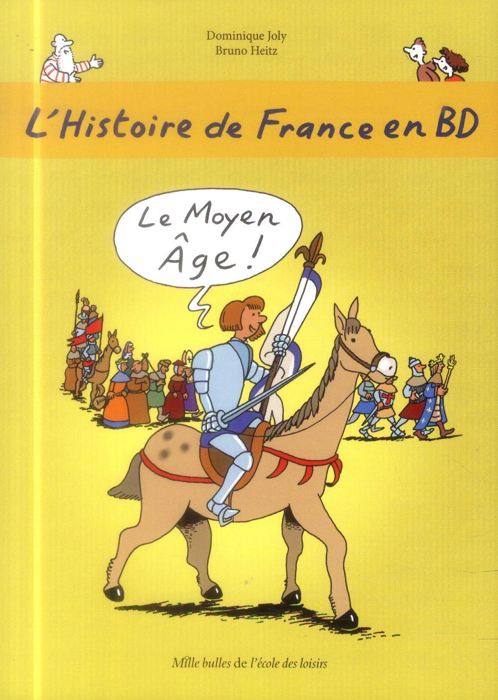 HISTOIRE DE FRANCE EN BD (L') 3 LE MOYEN-AGE