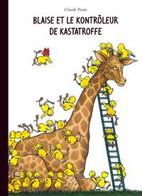 BLAISE ET LE KONTROLEUR DE KASTATROFFE