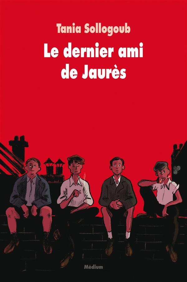 LE DERNIER AMI DE JAURES (NE).