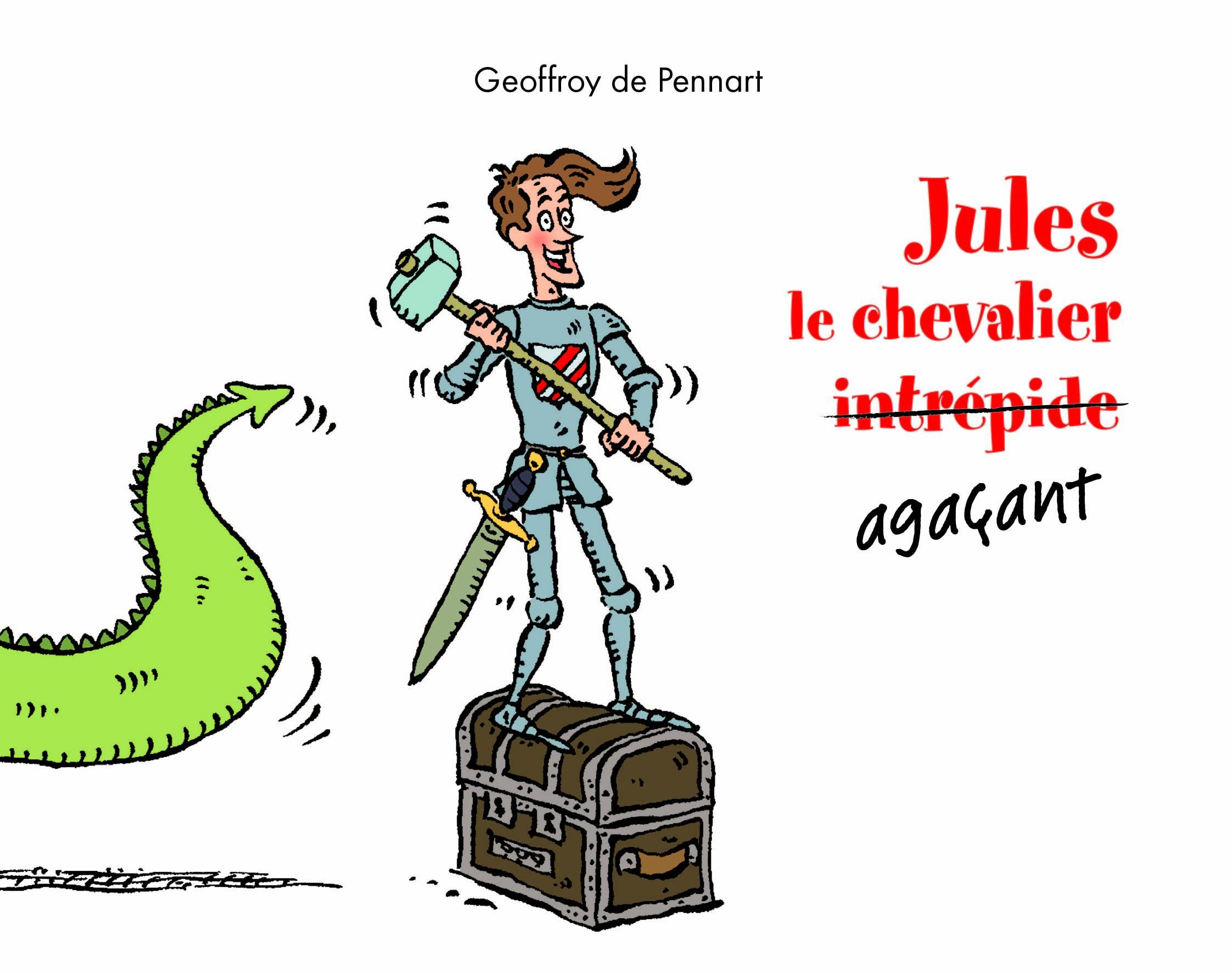 JULES LE CHEVALIER AGACANT