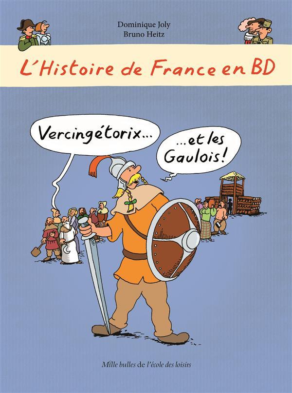 HISTOIRE DE FRANCE EN BD VERCINGETORIX ET LES GAULOIS