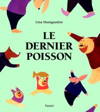 LE DERNIER POISSON