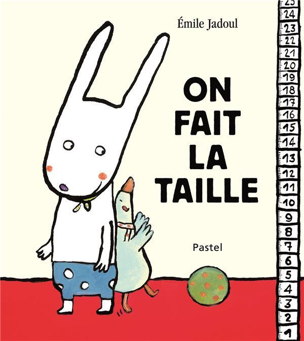 ON FAIT LA TAILLE